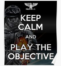 Keep Calm and Play the Objective Poster