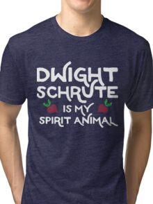 Dwight Schrute is my Spirit Animal. Tri-blend T-Shirt