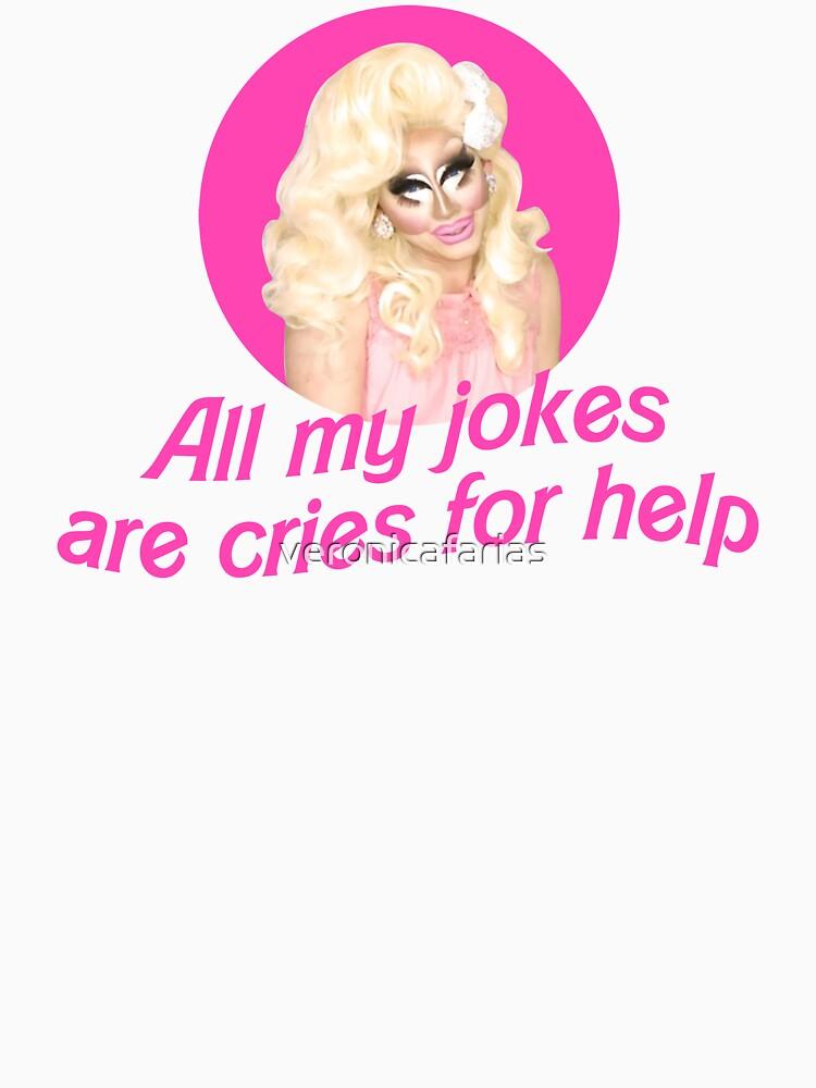 Trixie Mattel Jokes - Rupaul's Drag Race   Unisex T-Shirt