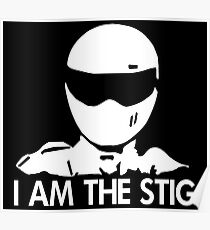 i am the stig Poster