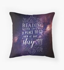 Reading gives us a place Throw Pillow