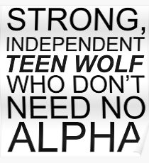 Strong Independent Teen Wolf (black) Poster