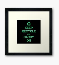 Keep recycle Framed Print