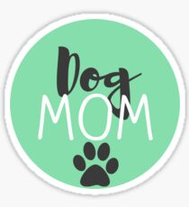 Dog Mom - Mint Sticker