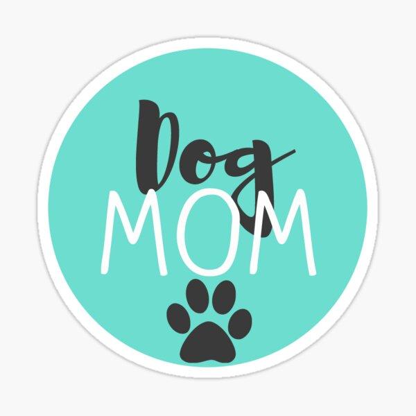 Dog Mom - Turquoise Sticker