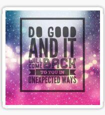 Do Good - 1 Sticker
