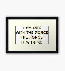Force With Me Framed Print
