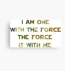 Force With Me Canvas Print