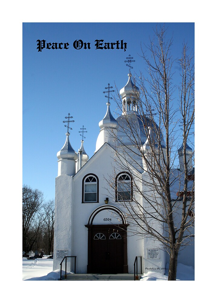 Peace On Earth by Madeline M  Allen