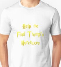 HelpMeFindTrump'sHorcruxes T-Shirt