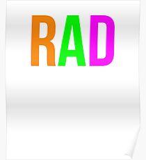 Rad Shirt 90s Funny Nostalgia 1990s Sayings Tee Poster
