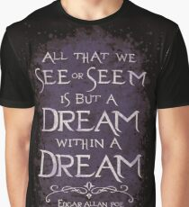 Dream within a Dream Graphic T-Shirt