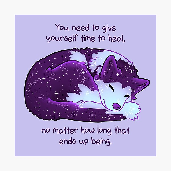 """You Need to Give Yourself Time to Heal"" Galaxy Pup Photographic Print"