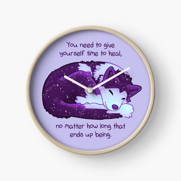 """""""You Need to Give Yourself Time to Heal"""" Galaxy Pup Clock"""