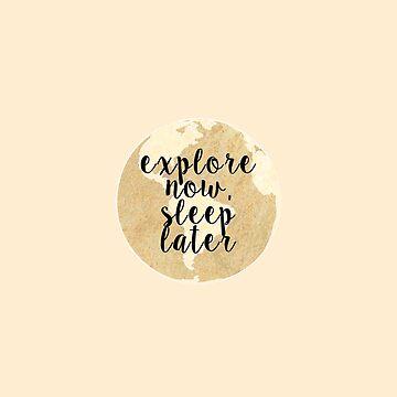 Explora ahora, duerme más tarde: oro de feliciasdesigns