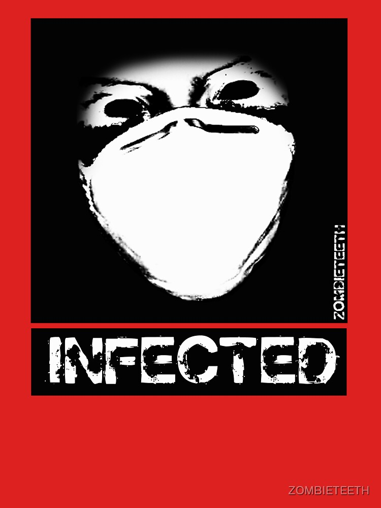 INFECTED by ZOMBIETEETH