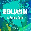 Benjamin is Super Cool by nadinestaaf