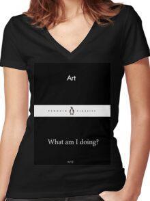 'Art / What am I doing?' Little Black Penguin Classics  Women's Fitted V-Neck T-Shirt