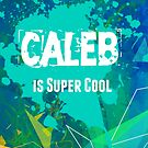 Caleb is Super Cool by nadinestaaf