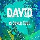 David is Super Cool by nadinestaaf