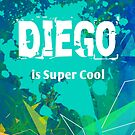 Diego is Super Cool by Nadine Staaf