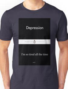 """Depression / I'm so tired all the time"" Little Black Penguin Classics Unisex T-Shirt"