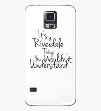 its a riverdale thing you wouldn't understand. Case/Skin for Samsung Galaxy