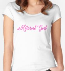 Material Girl Women's Fitted Scoop T-Shirt