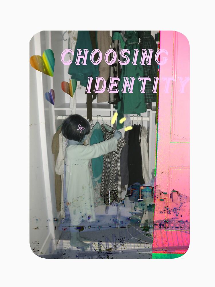 Choosing Identity by dreamsower