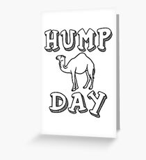 Hump Day Greeting Card