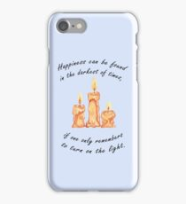 Happiness Can Be Found in the Darkest of Times iPhone Case/Skin