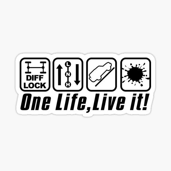 One life live it - Off road diff lock 4x4 theme  Sticker