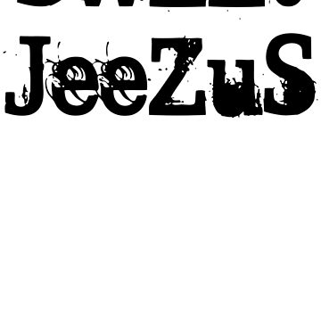 Sweet Jeezus by veraShop
