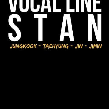 Vocal Line Stan - Bangtan by sedapi