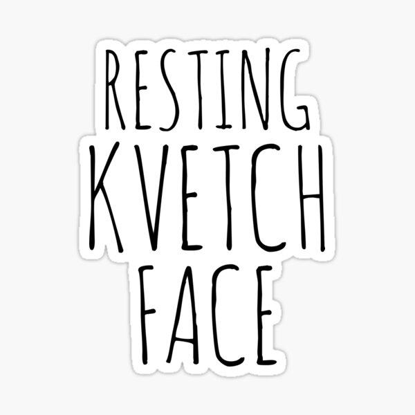 Resting Kvetch Face  Sticker