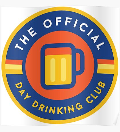 Day Drinking Club Poster