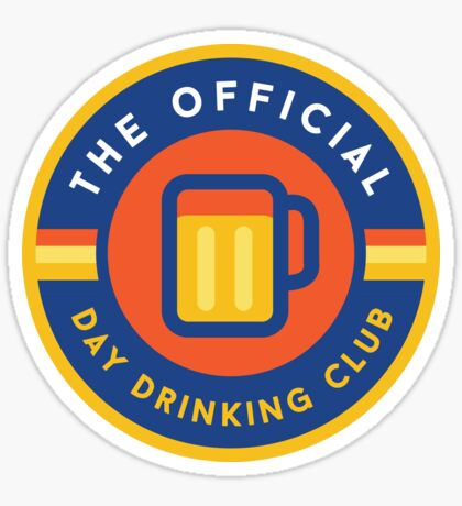 Day Drinking Club Sticker