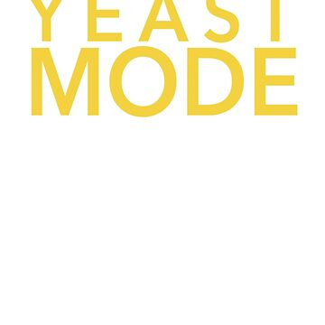 Yeast Mode by campculture