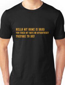 Brads Wife Funny Shirt Unisex T-Shirt