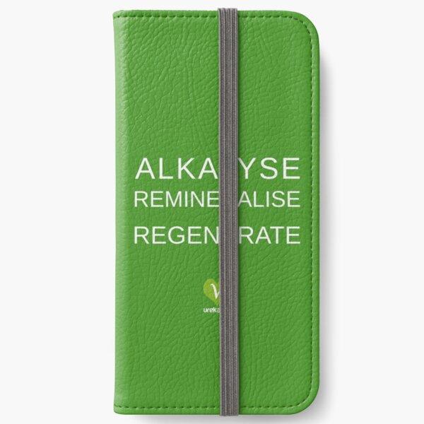 ALKALYSE REMINERALISE REGENERATE  - VEGAN - UREKA.ORG iPhone Wallet