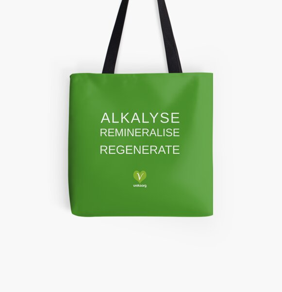 ALKALYSE REMINERALISE REGENERATE  - VEGAN - UREKA.ORG All Over Print Tote Bag
