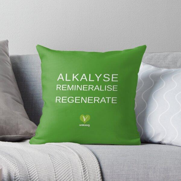 ALKALYSE REMINERALISE REGENERATE  - VEGAN - UREKA.ORG Throw Pillow