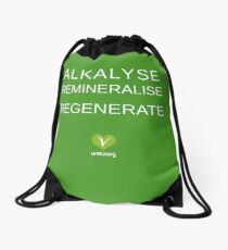 ALKALYSE REMINERALISE REGENERATE  - VEGAN - UREKA.ORG Drawstring Bag