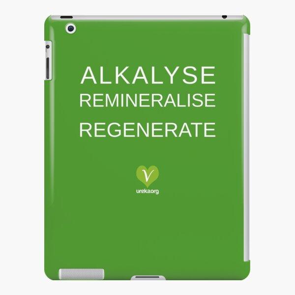 ALKALYSE REMINERALISE REGENERATE  - VEGAN - UREKA.ORG iPad Snap Case