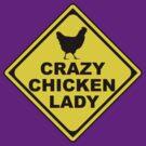 Crazy Chicken Lady by RubyFox