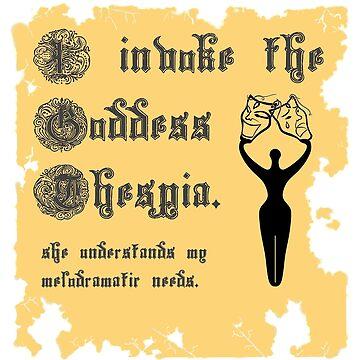 I Invoke the Goddess Thespia by LittleRedChucks
