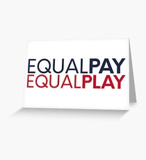 equal pay for equal play Greeting Card