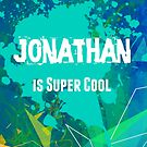 Jonathan is Super Cool by Nadine Staaf