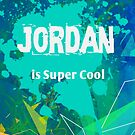 Jordan is Super Cool by Nadine Staaf