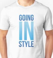 Going in style boom Unisex T-Shirt